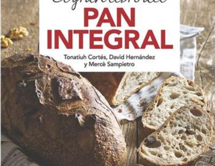 El Gran Libro Del Pan Integral –